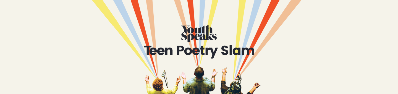 http://youthspeaks.org/youth-speaks-teen-poetry-slam/